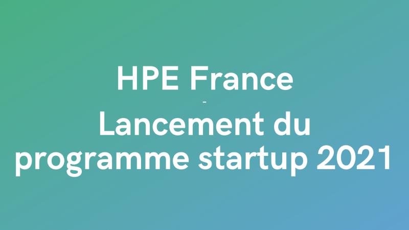 HPE France - programme startup 2021